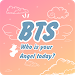 Download BTS Angels - Who is your angel today? 1.3 APK