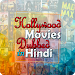 Download Hollywood Movies Dubbed In Hindi 1.0.0 APK